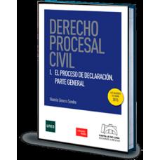 Derecho Procesal Civil-I. El Proceso de Declaración. Parte General