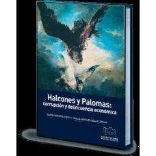 Halcones y palomas: corrupción y delincuencia económica