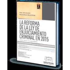 La reforma de la Ley de Enjuiciamiento Criminal